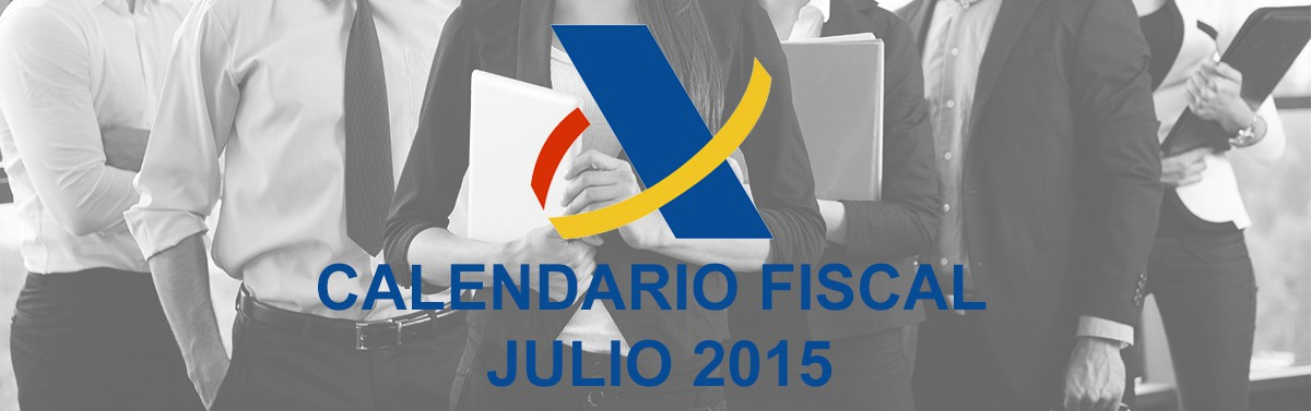 Calendario fiscal del mes de Julio 2015 GestiEmpresas