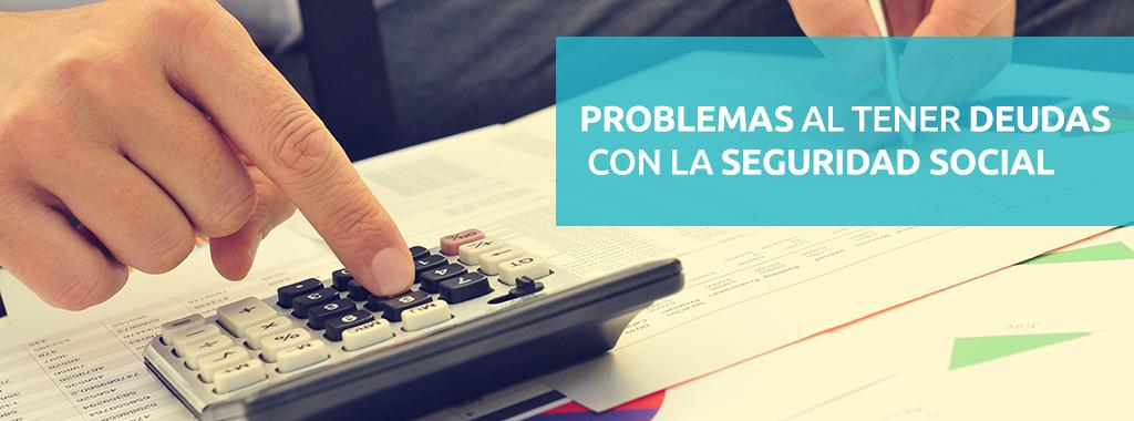 Problemas al tener deudas con la Seguridad Social | GestiEmpresas