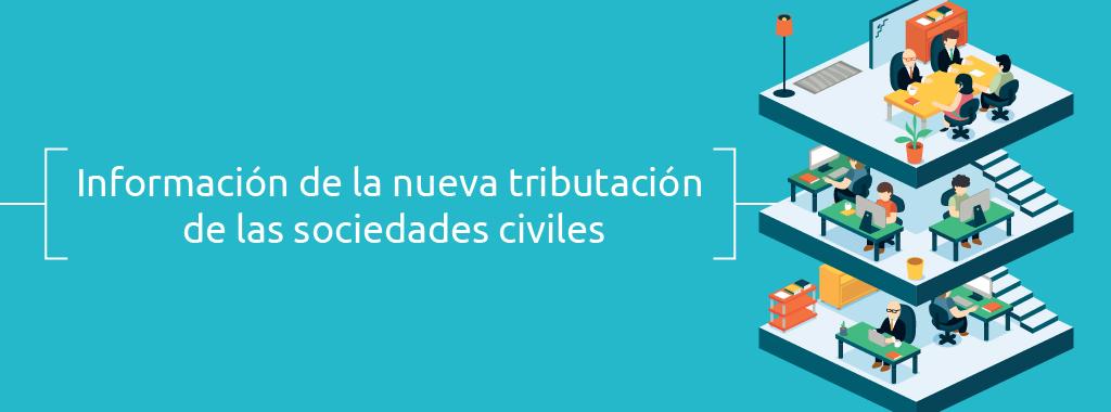 informacion-de-la-nueva-tributacion-de-las-sociedades-civiles